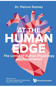 At The Human Edge:The Limits of Human Physiology and Performance