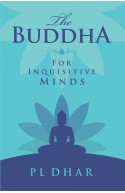The Buddha for Inquisitive Minds