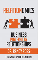 Relationomics:Business Powered By Relationships
