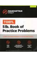 TOEFL 5lb Book of Practice Problems Online + Book