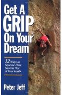 Get A Grip On Your Dream