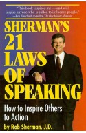 Sherman's 21 Laws Of Speaking