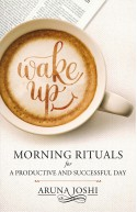 Wake Up - Morning Rituals