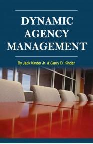 Dynamic Agency Management