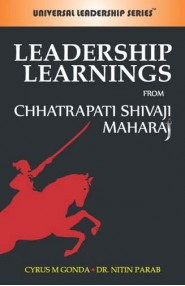 Leadership Learning From Chhatrapati Shivaji Maharaj