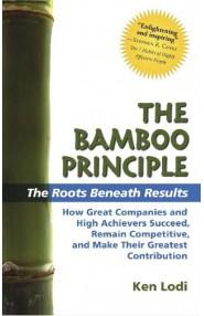 The Bamboo Principle