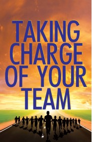 Taking Charge Of Your Team