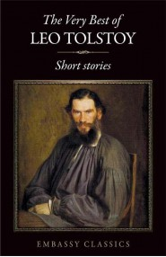 The Very Best Of Leo Tolstoy