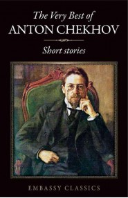 The Very Best Of  Anton Chekhov
