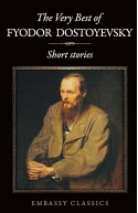 The Very Best Of Fyodor Dostoyevsky