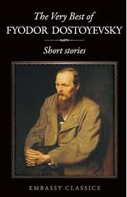 The Very Best Of Fyodor Dostoyevsky