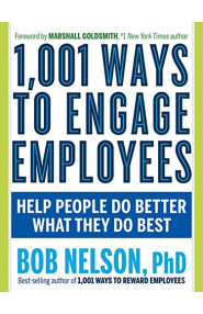1001 Ways to Engage Employees