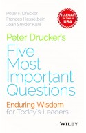 Peter Druckers Five Most Important Questions
