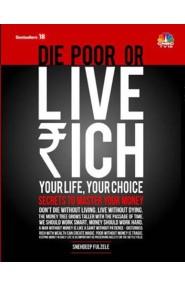 Die poor or Live rich