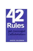 42 Rules for Sucessful Collaboration