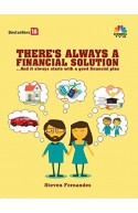 THERE'S ALWAYS A FINANCIAL SOLUTION...And it always starts w
