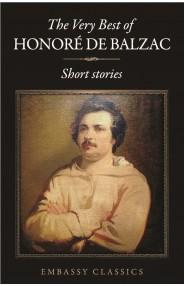 The Very Best Of Honore De Balzac