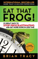 Eat That Frog!: 21 Great Ways to Stop Procrastinating and Ge