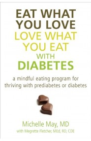 Eat What You Love, Love What You Eat with Diabetes