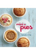 Mini Pies: Sweet and Savory Recipes for the Electric Pie Mak