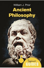 Ancient Philosophy: A Beginner's Guide