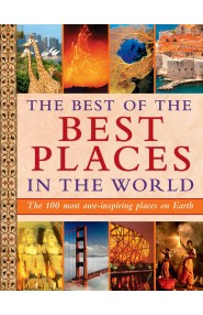The Best of the Best Places in the World