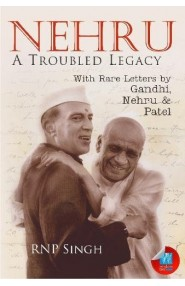 Nehru: A troubled Legacy