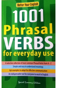Better your english 1001 Phrasal verbs for everyday use