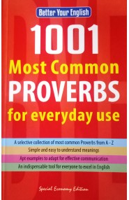Better your english 1001 most common proverbs