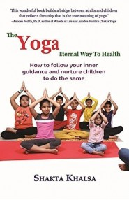 The Yoga Eternal Way to Health