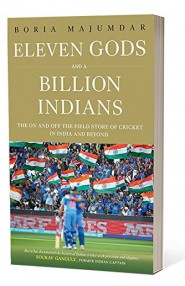 Eleven Gods and a Billion Indians: The On and Off the Field