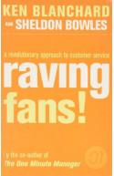 Raving Fans !