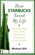 How Starbucks Saved My Life