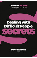 Secrets - Dealing with Difficult People