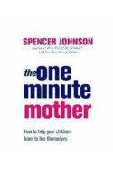 The One-Minute Mothe