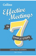 Effective Meetings in 7 simple steps (Learn from the Experts