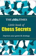 The Times Little Book Of Chess Secrets