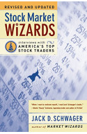 Stock Market Wizards: Interviews with America's Top Stock Tr