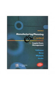 Manufacturing Planning and Control For Supply Chain Manageme