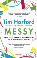 Messy: How to be Creative and Resilient in a Tidy-Minded Wor