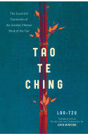 Tao Te Ching: The Essential Translation of the Ancient Chine