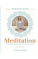Working With: Meditation