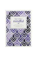 How to Live a Mindful Life