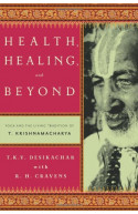 Health, Healing and Beyond
