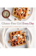 Gluten–Free Girl Every Day