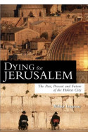Dying For Jerusalem