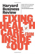 HBROn Fixing Health Care From Inside & Out