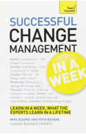 Teach Yourself Successful Change Management In A Week