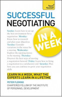 Teach Yourself Successful Negotiating In A Week