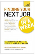 Teach Yourself Finding Your Next Job In A Week